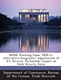 img - for Sehsd Working Paper 2009-11: Alternative Geographic Adjustments of U.S. Poverty Thresholds: Impact on State Poverty Rates book / textbook / text book