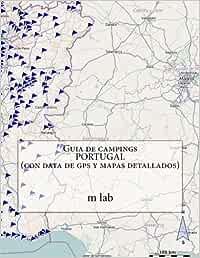Guia de campings PORTUGAL con data de gps y mapas detallados: Amazon.es: lab, m: Libros