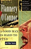 Image of A Good Man Is Hard to Find and Other Stories (A Harvest/Hbj Book)