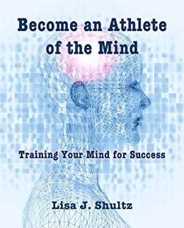 Become an Athlete of the Mind