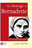 Message of Bernadette: Lourdes 2008 - 150th Anniversary of the Apparitions (Spirituality)