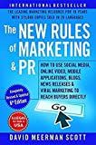The New Rules of Marketing and PR (6th Edition) [Paperback] David Meerman Scott