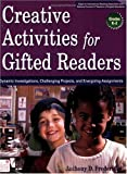 Creative Activities for Gifted Readers, Anthony D. Fredericks, 1596471050