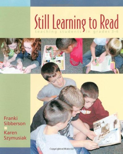 By Franki Sibberson - Still Learning to Read: Teaching Students in Grades 3-6: 1st (first) Edition