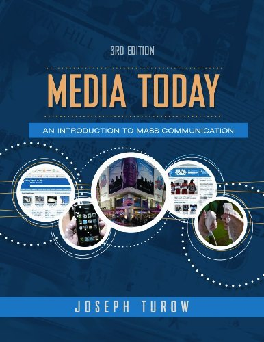 Download By Joseph Turow - Media Today: An Introduction to Mass Communication (3rd Edition) (2008-08-15) [Hardcover] ebook
