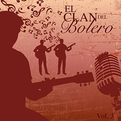 ... El Clan del Bolero