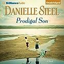 Prodigal Son: A Novel Hörbuch von Danielle Steel Gesprochen von: Mel Foster