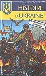 Histoire d'Ukraine Le point de vue ukrainien par Pauwels