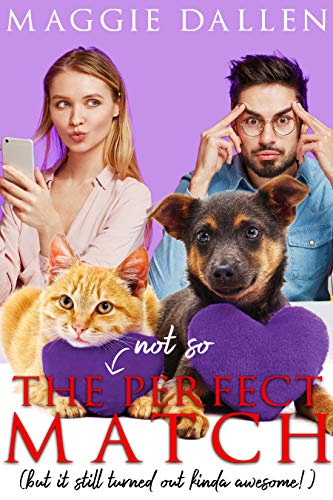 The (Not So) Perfect Match: A Sweet Standalone Romance (Falling in Friar Hollow Book 3)