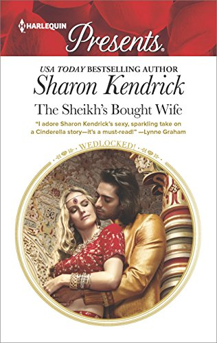 The Sheikh's Bought Wife (Wedlocked!) by [Kendrick, Sharon]