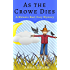 As the Crowe Dies: a Melanie Hart Cozy Mystery (Melanie Hart Cozy Mysteries Book 2)