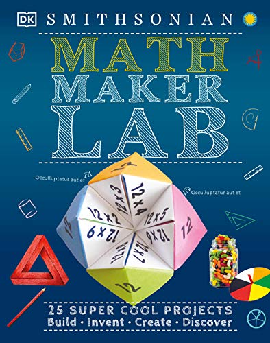 Book Cover: Math Maker Lab: 27 Super Cool Projects