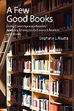 A Few Good Books, Stephanie L. Maatta, 155570669X