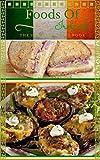Foods of Ireland: The Ultimate Handbook For The Best Irish Food!