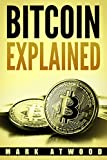 Mark Atwood (Author), Bitcoin Mining (Author) (15)  Buy new: $2.99