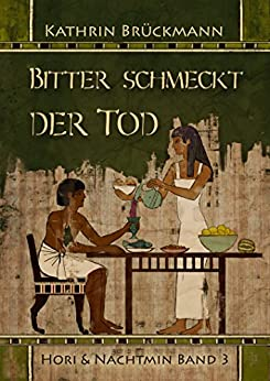 bitter schmeckt der tod hori nachtmin band 3 german edition ebook kathrin. Black Bedroom Furniture Sets. Home Design Ideas
