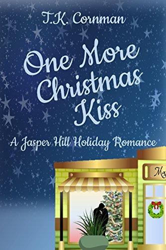 Christmas Kiss 3.Amazon Com One More Christmas Kiss A Jasper Hill Holiday