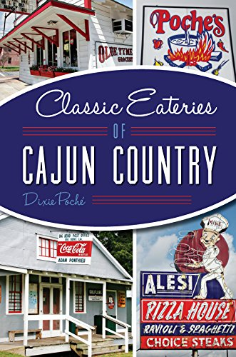 Search : Classic Eateries of Cajun Country (American Palate)