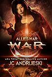War (Allie's War Book 6)