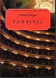 Parsifal: Music Drama in Three Acts ( G.…