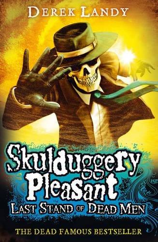 Latest Stand of Dead Men (Skulduggery Pleasant)