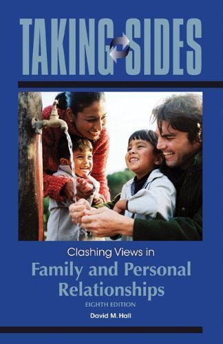 Download Taking Sides: Clashing Views in Family and Personal Relationships 8th Edition (Eighth Ed.) 8e By David Hall 2009 PDF