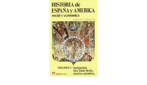 1. Historia de Espa–a y AmŽrica (Vicens Bolsillo): Amazon.es ...