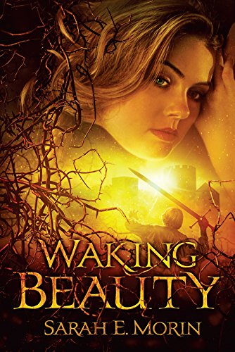 Waking Beauty by [Morin, Sarah E.]