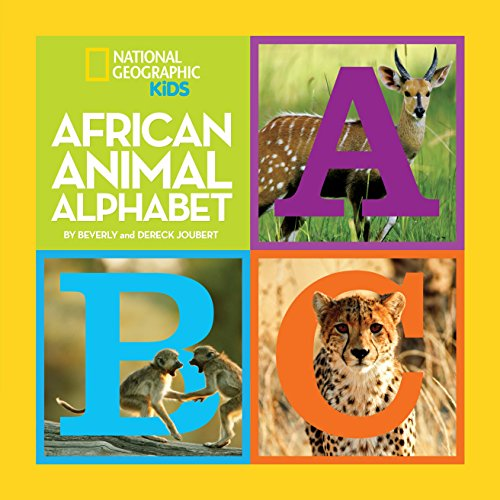 African Animal Alphabet (National Geographic Little Kids - Alphabet Books Little