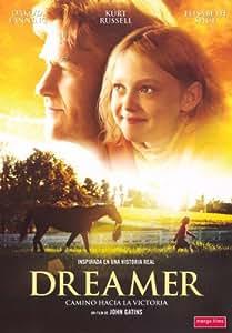 Dreamer: Camino hacia la victoria [DVD]