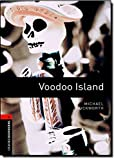 Oxford Bookworms Library%3A Voodoo Islan