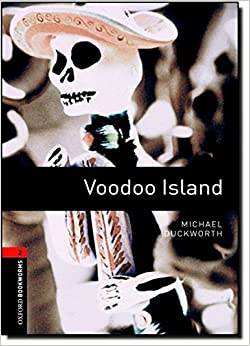 Book Oxford Bookworms Library: Level 2: Voodoo Island: 700 Headwords (Oxford Bookworms ELT)