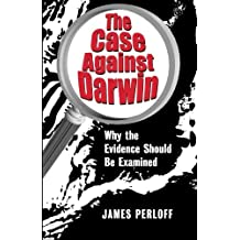 The Case against Darwin: Why the Evidence Should Be Examined by James Perloff (2002-12-16)
