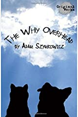 The Why Overhead Paperback