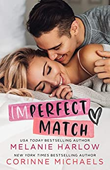 Imperfect Match by [Michaels, Corinne, Harlow, Melanie]