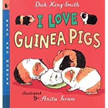 I Love Guinea Pigs: Read and Wonder