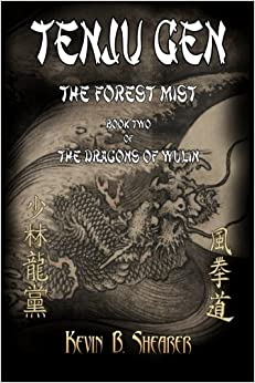 Tenju Gen: The Forest Mist: Volume 2 (The Dragons of Wulin)