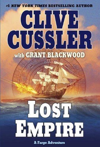Lost Empire: A Fargo Adventure by Clive Cussler (Aug 31 - Fargo Shopping