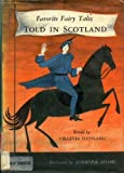 Favorite Fairy Tales Told in Scotland, Virginia Haviland, 0316350435