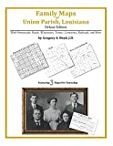 Front cover for the book Family Maps of Union Parish, Louisiana by Gregory A. Boyd