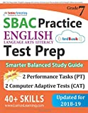 SBAC Test Prep: Grade 7 English Language Arts Literacy (ELA) Common Core Practice Book and Full-length Online Assessments: Smarter Balanced Study Guide