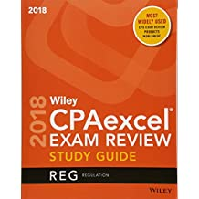 Wiley CPAexcel Exam Review 2018 Study Guide: Regulation