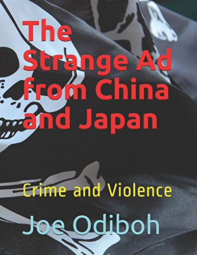 The Strange Ad from China and Japan: Crime and Violence PDF