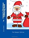 Connor's Christmas Colouring Book, Lisa Jones, 1494265141