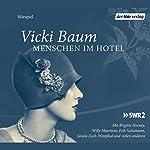 Menschen im Hotel | Vicki Baum