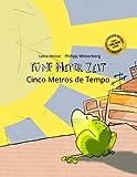 Fünf Meter Zeit/Cinco Metros de Tempo: Kinderbuch Deutsch-Portugiesisch (Portugal) (bilingual/zweisprachig)