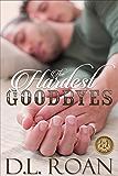 The Hardest Goodbyes (The McLendon Family Saga Book 5)
