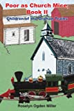 Poor As Church Mice, Book II, Roselyn Ogden Miller, 142080474X