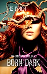 Born Dark (Unfortunate Blood Book 1)