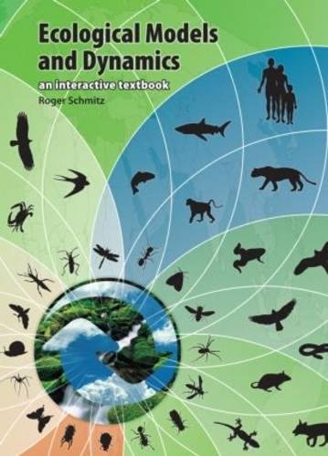 Ecological Models and Dynamics: An Interactive Textbook